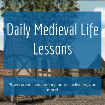 Daily Medieval Life - Lesson Bundle