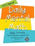 Daily Mental Math build fluency in addition & subtract within 20! CCSS aligned