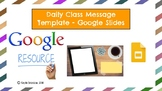Daily Message Template - Google Slides
