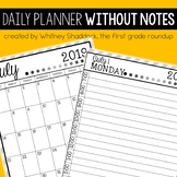 Daily Planner Without Notes With FREE Updates through June 2025