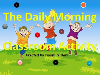 Daily Morning  Classroom Activities