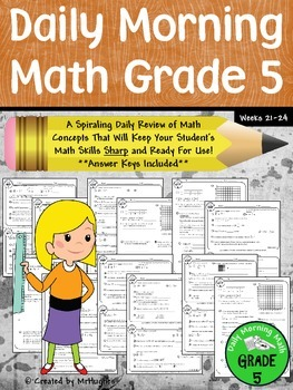 Daily Morning Math Grade 5 {Weeks 21-24}