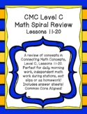 Daily Math Work Spiral Review CMC Level C Lessons 11-20 Di