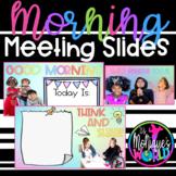 Daily Morning Meeting Slides