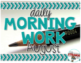 No Prep Morning Work - August