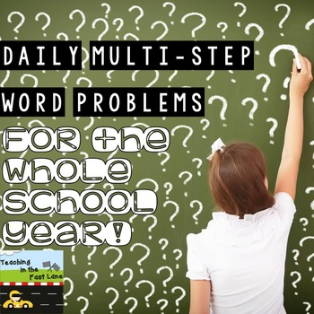 Multi-Step Story Problems for the WHOLE SCHOOL YEAR!
