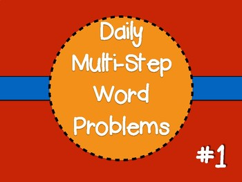 Daily Multi-Step Word Problem