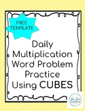 Daily Multiplication Word Problem Template Using CUBES