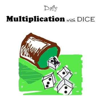 Daily Multiplication with Dice