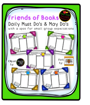 Daily Must Do, May Do Sheets- Friends of Books (w/ small group expectations)