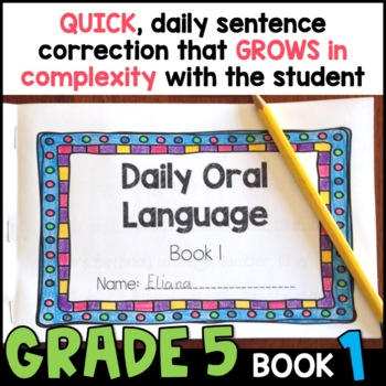 Daily Oral Language (DOL) Book 1: Aligned to the 5th Grade CCSS