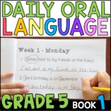 Daily Oral Language (DOL) Book 1: Aligned to the 5th Grade CCSS • with GOOGLE