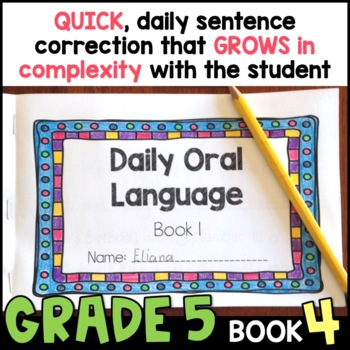 Daily Oral Language (DOL) Book 4: Aligned to the 5th Grade CCSS