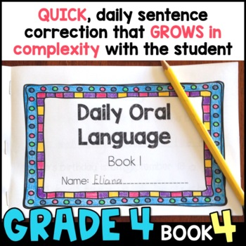 Daily Oral Language (DOL) Book 4: Aligned to the 4th Grade CCSS
