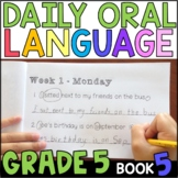 Daily Oral Language (DOL) Book 5: Aligned to the 5th Grade CCSS
