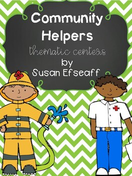 Thematic Centers - Community Helper Themed