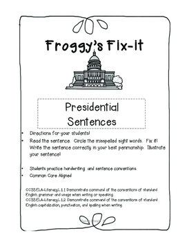 Daily Oral Language-Froggy's Presidential Fix-its!