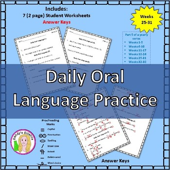 Daily Oral Language Practice Weeks 25-31