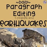 Daily Paragraph Editing Practice - Earthquakes