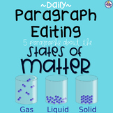 Daily Paragraph Editing Practice - States of Matter