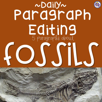 Daily Paragraph Editing Practice - Fossils