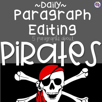 Daily Paragraph Editing Practice - PIRATES!