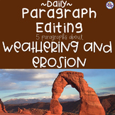 Daily Paragraph Editing Practice - Weathering and Erosion!