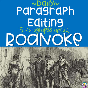 Daily Paragraph Editing Practice - The Lost Colony of Roanoke