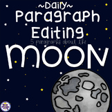 Daily Paragraph Editing Practice - The Moon and Moon Phases!