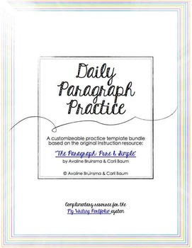Paragraph Writing Practice (Customizable Daily Templates) Common Core