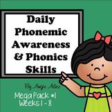 Daily Phonemic Awareness and Phonics Skills Mega Pack #1 (Weeks 1 - 8)