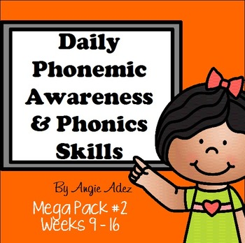 Daily Phonemic Awareness and Phonics Skills Mega Pack #2 (Weeks 9 - 16)
