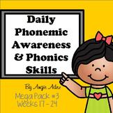 Daily Phonemic Awareness and Phonics Skills Mega Pack #3 (Weeks 17 - 24)