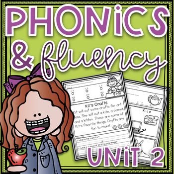 Phonics and Fluency Unit 2~ Phonics Worksheets and Fluency Passages