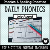 """""""Daily Phonics"""" Word Work (July - August)"""