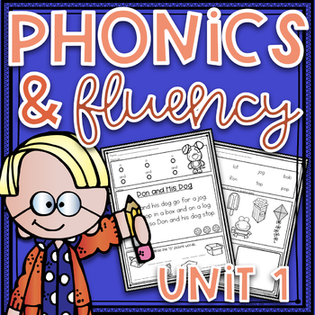 Phonics Worksheets and Phonics Based Fluency~ Unit 1