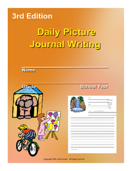 Daily Picture Writing Journal 3rd Edition for Nine Weeks ELA
