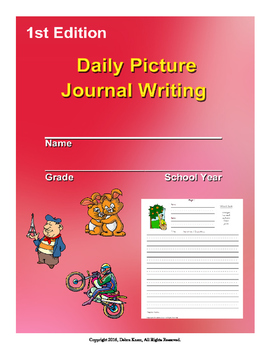 Daily Picture Writing Journal 1st Edition for Nine Weeks ELA