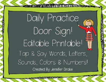Daily Practice Door Signs!  5 Versions & Editable Sheet of Labels!