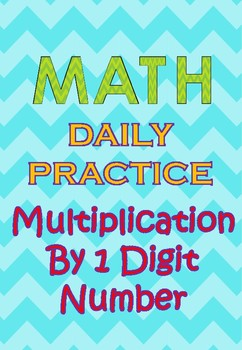 100 Q Daily Practice Multiplication (for morning activity, warm up or test prep)