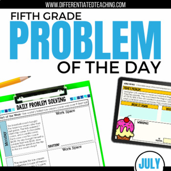 Daily Problem Solving for 5th Grade: July Word Problems