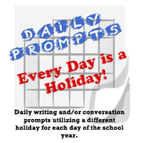 Daily Prompts - Every Day is a Holiday!