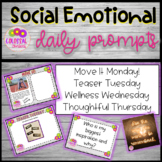 Daily Prompts for Social Emotional Learning