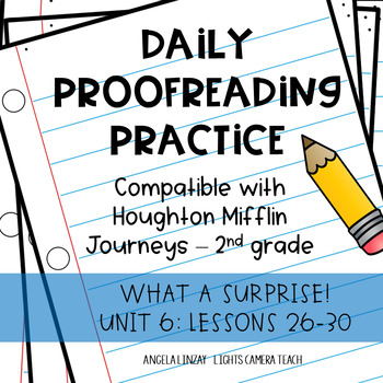 Daily Proofreading Practice - Aligns w/ Gr.2 Houghton Mifflin Journeys: Unit 6