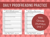 Daily Proofreading Practice - Fifth Grade Journeys Unit 1 Lessons 1-5 - DOL