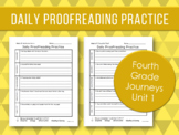 Daily Proofreading Practice - Fourth Grade Journeys Unit 1