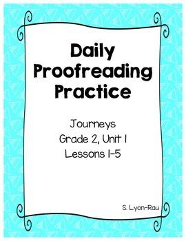 Daily Proofreading Practice - Journeys, Grade 2, Unit 1 - BUNDLE