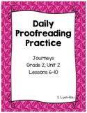 Daily Proofreading Practice - Journeys, Grade 2, Unit 2 - BUNDLE