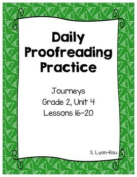 Daily Proofreading Practice - Journeys, Grade 2, Unit 4 - BUNDLE