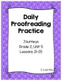 Daily Proofreading Practice - Journeys, Grade 2, Unit 5 - BUNDLE
